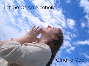 Letting Go Of Alcoholic
