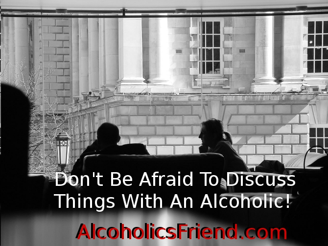 Talking With An Alcoholic